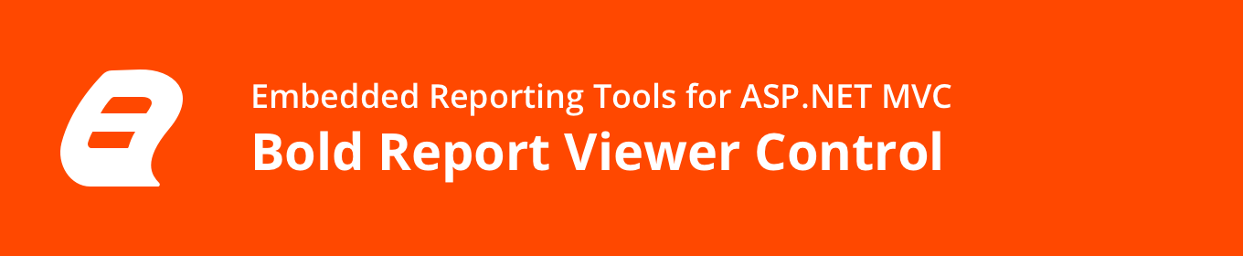Embedded Reporting Tool ASP.NET MVC Report Viewer banner