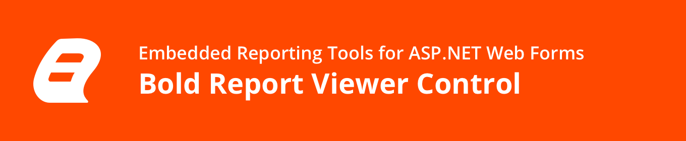 Embedded Reporting Tool ASP.NET Web Forms Report Viewer banner