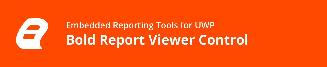 Embedded Reporting Tool UWP Report Viewer banner